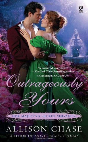 Allison Chase Outrageously Yours Her Majesty's Secret Servants