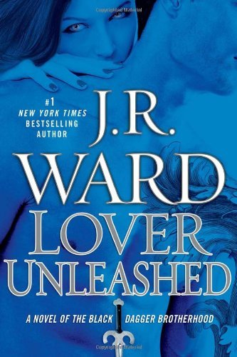 J. R. Ward Lover Unleashed