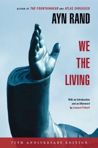 Ayn Rand We The Living 0075 Edition;anniversary