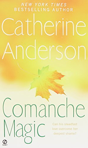 Catherine Anderson Comanche Magic