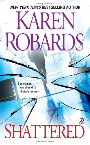 Karen Robards Shattered