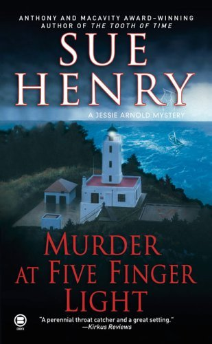 Sue Henry Murder At Five Finger Light A Jessie Arnold Mystery