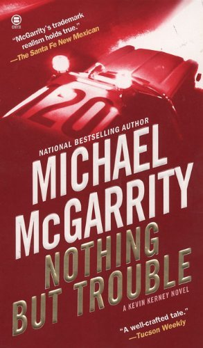 Michael Mcgarrity Nothing But Trouble
