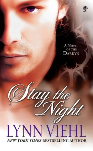 Lynn Viehl Stay The Night A Novel Of The Darkyn