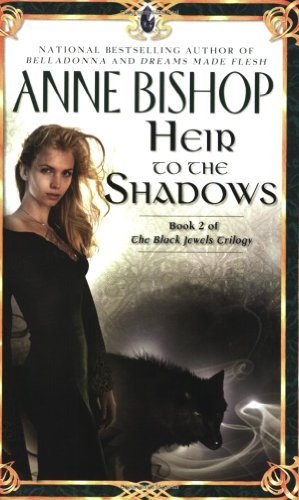 Anne Bishop Heir To The Shadows
