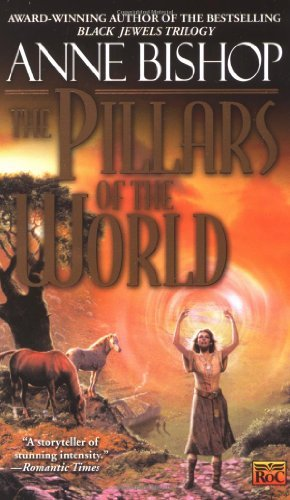 Anne Bishop The Pillars Of The World