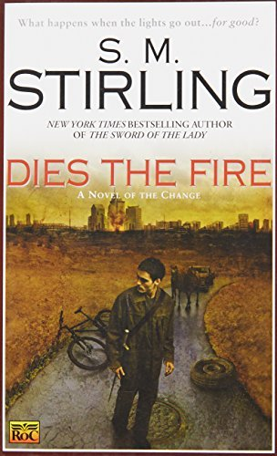 S. M. Stirling Dies The Fire
