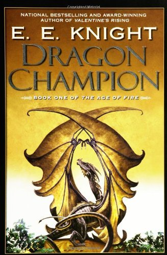 E. E. Knight Dragon Champion