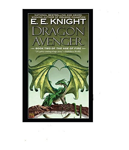 E. E. Knight Dragon Avenger