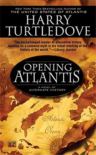 Harry Turtledove Opening Atlantis
