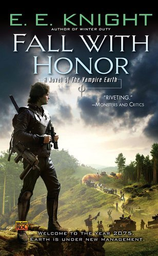 E. E. Knight Fall With Honor