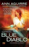 Ann Aguirre Blue Diablo A Corine Solomon Novel