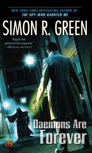 Simon R. Green Daemons Are Forever