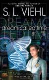 S. L. Viehl Dream Called Time