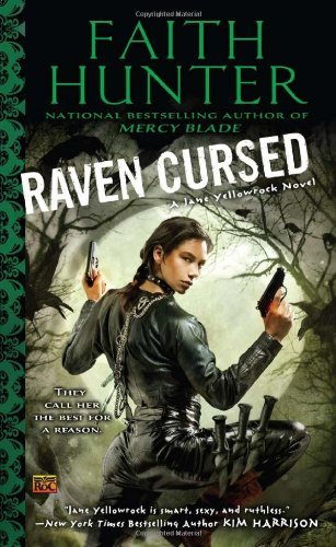 Faith Hunter Raven Cursed A Jane Yellowrock Novel