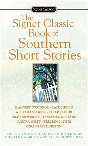 Dorothy Abbott The Signet Classic Book Of Southern Short Stories