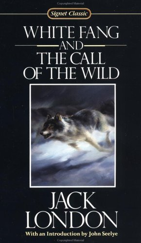 Jack London White Fang And The Call Of The Wild