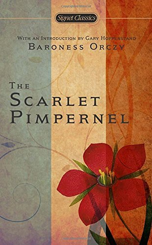Orczy The Scarlet Pimpernel 0100 Edition;anniversary