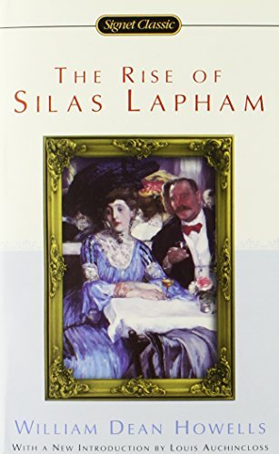 William Dean Howells The Rise Of Silas Lapham