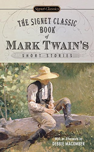 Mark Twain The Signet Classic Book Of Mark Twain's Short Stor