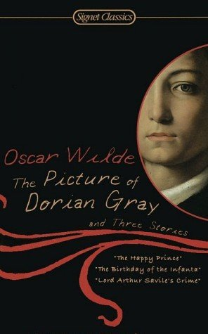 Oscar Wilde The Picture Of Dorian Gray And Three Stories