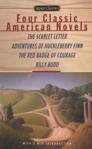 Nathaniel Hawthorne Four Classic American Novels The Scarlet Letter Adventures Of Huckleberry Fin