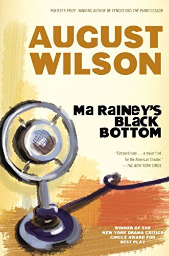 August Wilson Ma Rainey's Black Bottom A Play
