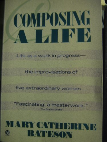 Mary Catherine Bateson Composing A Life