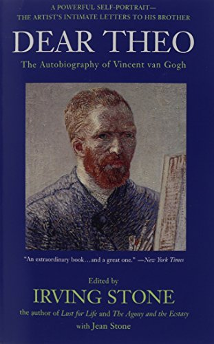 Irving Stone Dear Theo The Autobiography Of Vincent Van Gogh
