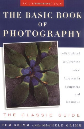 Tom Grimm Basic Book Of Photography Fourth Edition