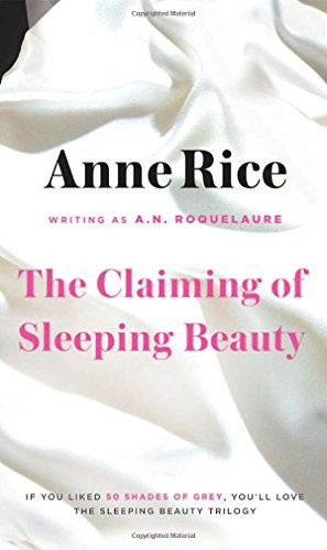 A. N. Roquelaure The Claiming Of Sleeping Beauty