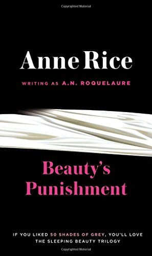 A. N. Roquelaure Beauty's Punishment