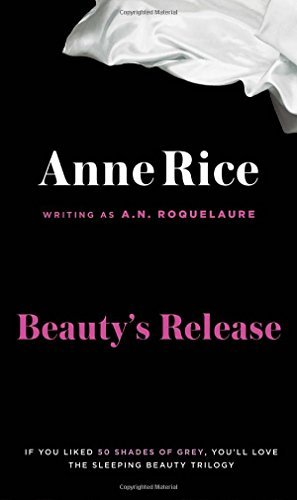 A. N. Roquelaure Beauty's Release