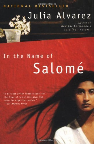 Julia Alvarez In The Name Of Salome