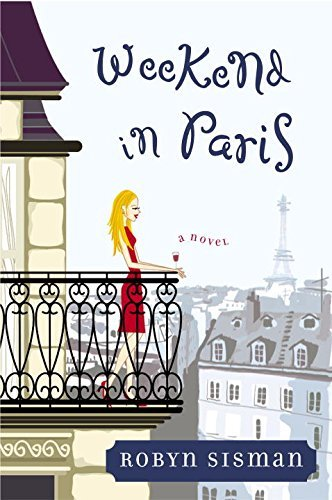 Robyn Sisman Weekend In Paris