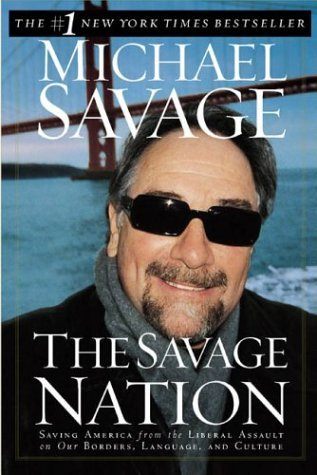 Michael Savage The Savage Nation