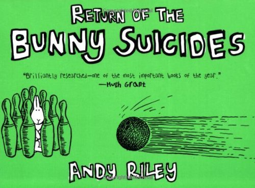 Andy Riley The Return Of The Bunny Suicides