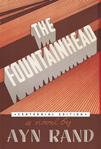 Ayn Rand The Fountainhead Centennial