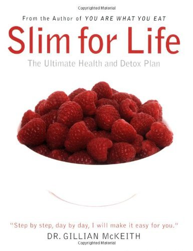 Gillian Mckeith Slim For Life The Ultimate Health And Detox Plan