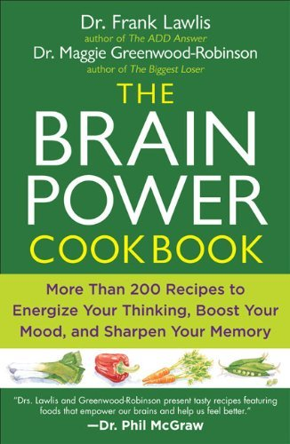 G. Frank Lawlis The Brain Power Cookbook More Than 200 Recipes To Energize Your Thinking