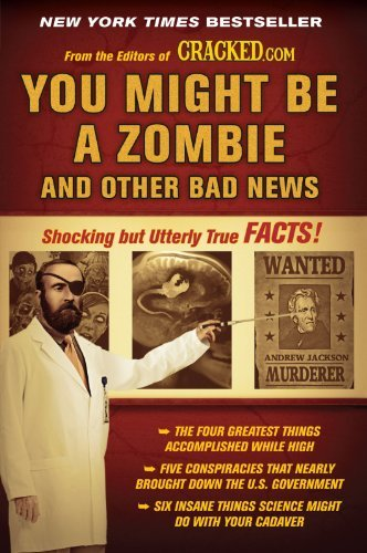 Cracked Com You Might Be A Zombie And Other Bad News Shocking But Utterly True Facts