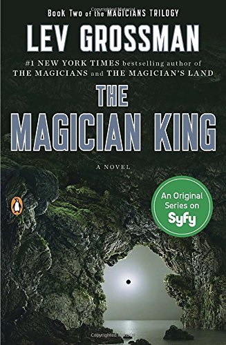 Lev Grossman The Magician King