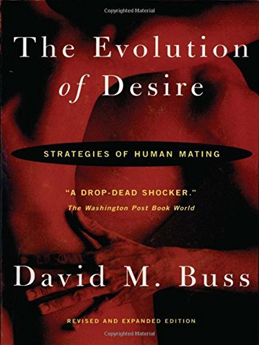 David M. Buss The Evolution Of Desire Revised Edition 4 Revised