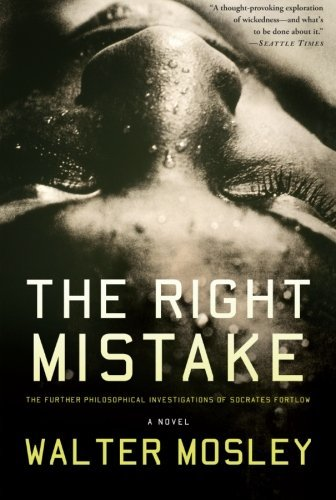 Walter Mosley Right Mistake The