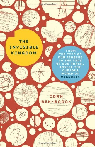 Idan Ben Barak Invisible Kingdom The From The Tips Of Our Fingers To The Tops Of Our T