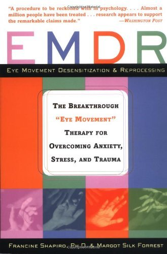 "Francine Shapiro Emdr The Breakthrough ""eye Movement"" Therapy For Overc Revised"
