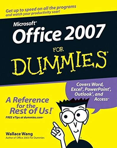 Wallace Wang Microsoft Office 2007 For Dummies