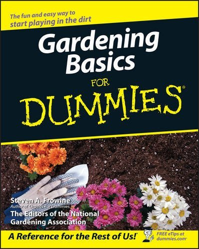 Steven A. Frowine Gardening Basics For Dummies