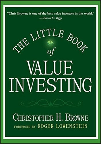 Christopher H. Browne The Little Book Of Value Investing