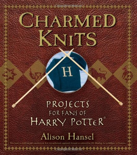 Alison Hansel Charmed Knits Projects For Fans Of Harry Potter